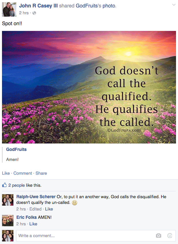 God calls the disqualified. He doesn't qualify the un-called.